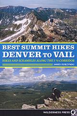 Best Summit Hikes Denver to Vail James Dziezynski
